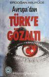 Türk' e Gözaltı