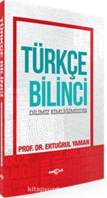 Türkçe Bilinci & Dilimiz Kimliğimizdir