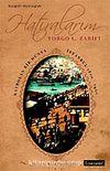 Hatıralarım & Kaybolan Bir Dünya İstanbul 1800-1920