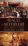 Haçlı Seferleri & Demir Adamlar ve Azizler