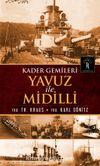 Yavuz ve Midilli & Kader Gemileri