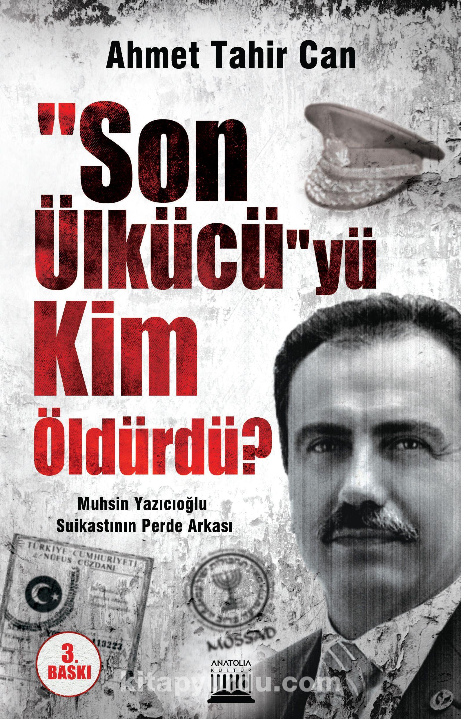 Son Ülkücüyü Kim Öldürdü? & Muhsin Yazıcıoğlu Suikastının Perde Arkası