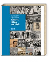 Duayenlerin Tanıklığında Türkiye Klima Sektörü