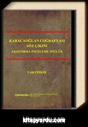 Karacaoğlan Coğrafyası Söz Çıkını & (Araştırma - İnceleme - Sözlük)