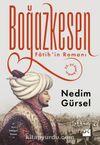Boğazkesen / Fatih'in Romanı
