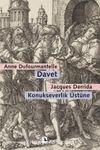 Davet: Konukseverlik Üstüne & Dufourmantelle Derrida'yı Konukseverliğin Sorumluluğunu Almaya Davet Ediyor
