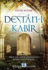 Ölüm Kitabı Destan-ı Kabir