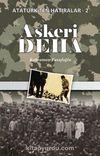 Askeri Deha / / Atatürk'ten Hatıralar 2