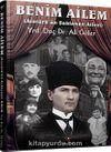 Benim Ailem & Atatürk'ün Saklanan Ailesi
