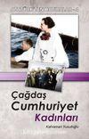 Çağdaş Cumhuriyet Kadını / Atatürk'ten Hatıralar 4