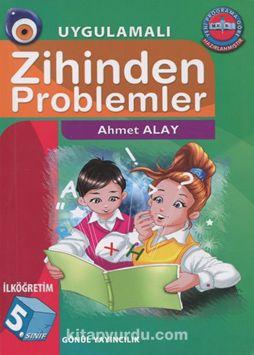 İlköğretim 5. Sınıf Uygulamalı Zihinden Problemler