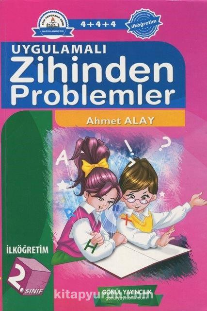 İlköğretim 2. Sınıf Uygulamalı Zihinden Problemler - Ahmet Alay pdf epub