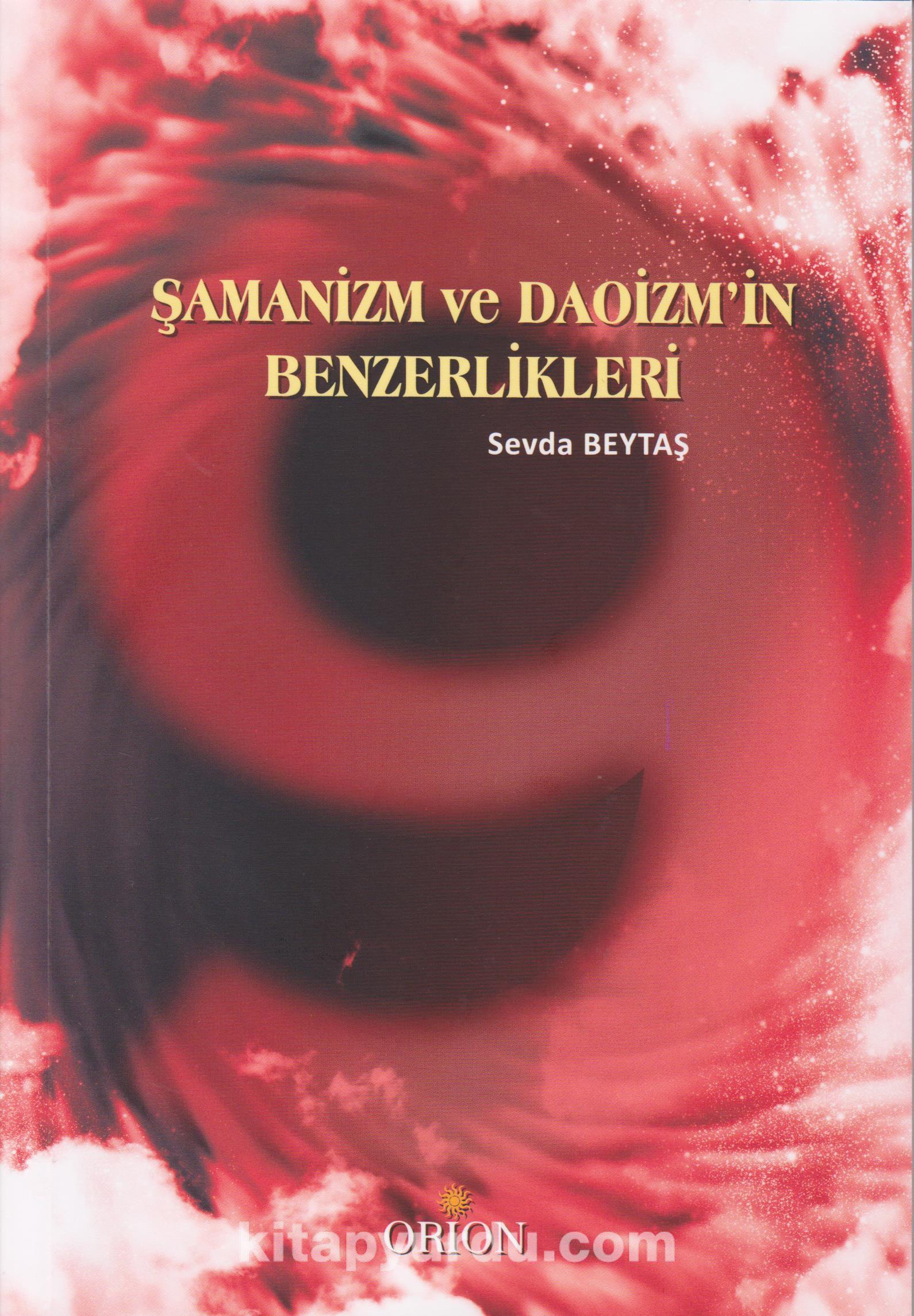 Şamanizm ve Daoizm'in Benzerlikleri - Sevda Beytaş pdf epub