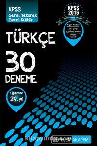 2016 KPSS Genel Yetenek Genel Kültür Türkçe 30 Deneme - Kollektif pdf epub