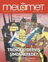 Melamet İki Aylık Edebiyat, Sanat, Düşünce Dergisi Sayı:4 Eylül-Ekim 2015