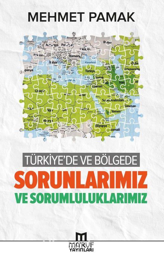 Türkiye'de ve Bölgede Sorunlarımız ve Sorumluluklarımız - Mehmet Pamak pdf epub
