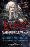 Elric Tanelorn'u Kurtarmak