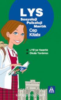 LYS Sosyoloji-Psikoloji-Mantık Yardımcı Cep Kitabı - Kollektif pdf epub