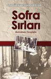 Sofra Sırları / Atatürk'ten Hatıralar 1