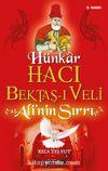 Hünkar Hacı Bektaş-ı Veli & Ali'nin Sırrı