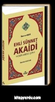 Ehli Sünnet Akaidi & Nesefi Akidesi Şerhi