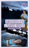 Aristoteles ve  Şiirsel Adalet