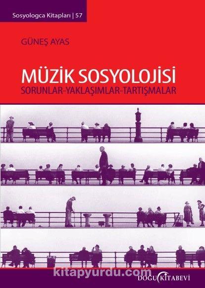Müzik Sosyolojisi - Güneş Ayas pdf epub