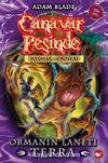 Canavar Peşinde - Kargaşa Dünyası 35. Kitap / Ormanın Laneti Terra