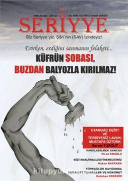 Seriyye İlim, Fikir, Kültür ve Sanat Dergisi Sayı:24 Aralık 2020