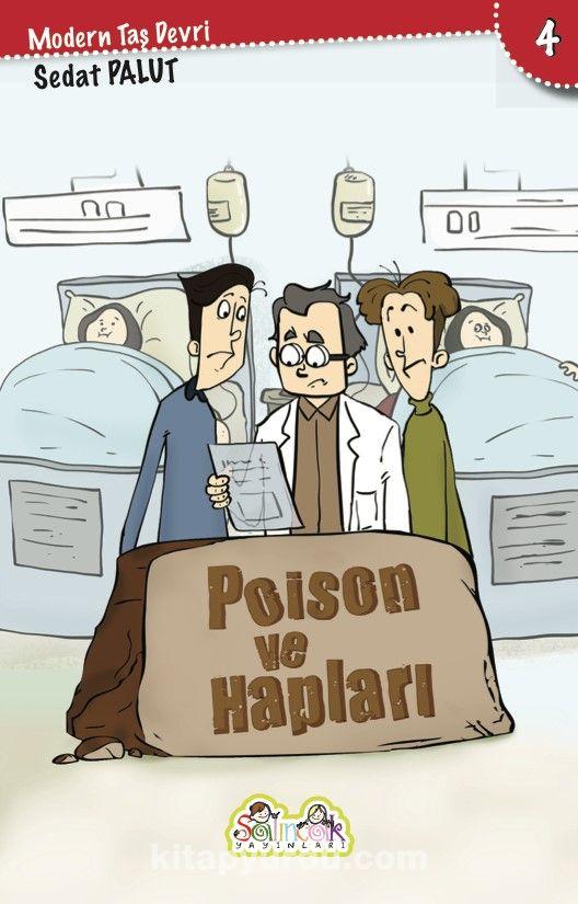 Poison ve Hapları / Modern Taş Devri 4 - Sedat Palut pdf epub