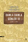 Damla Damla  Günler 3 (1984-1989)