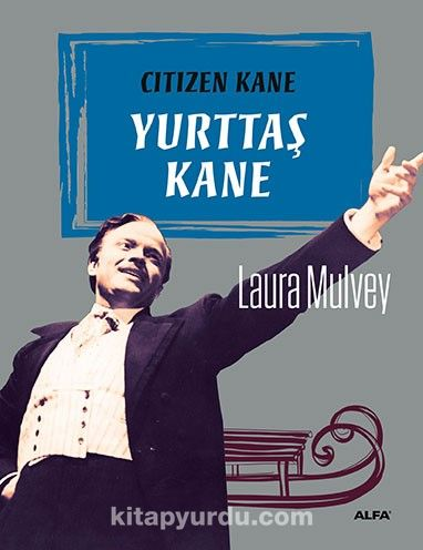 Yurttaş Kane - Laura Mulvey pdf epub