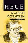 Sayı:289 Ocak 2021 Hece Aylık Edebiyat Dergisi Özel Sayısı:41 Alaeddin Özdenören Özel Sayısı