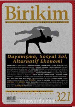 Birikim / Sayı:321 Ocak Yıl:2016 / Aylık Sosyalist Kültür Dergisi