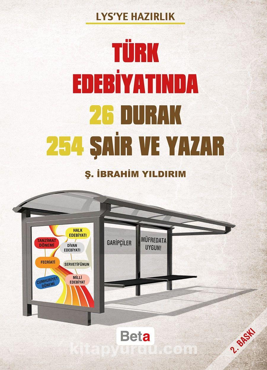 LYS'ye Hazırlık Türk Edebiyatında 26 Durak 254 Şair ve Yazar