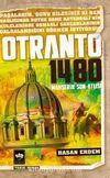 Otranto 1480 & Mahşerin Son Atlısı