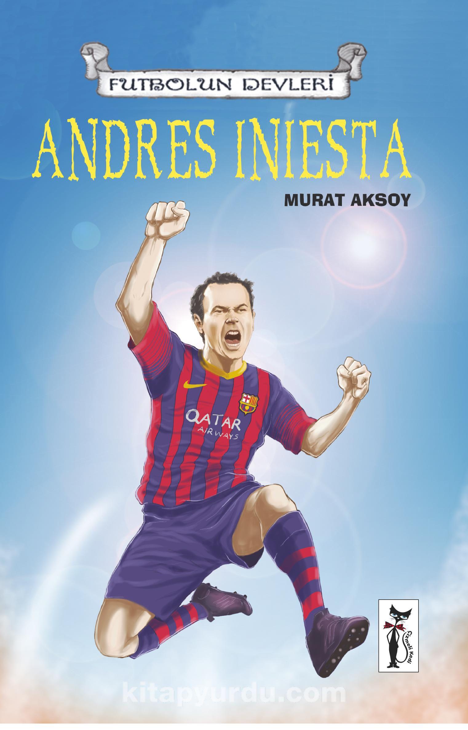 Andres Iniesta / Futbolun Devleri