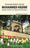 Osmanlı'da Müderris Bir Sufi Muhammed Hadimi