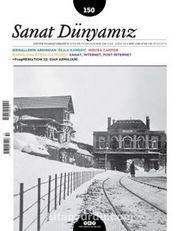 Sanat Dünyamız İki Aylık Kültür ve Sanat Dergisi Sayı:150 Ocak-Şubat 2016