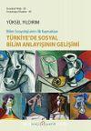Türkiye'de Sosyal Bilim Anlayışının Gelişimi