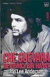 Che Guevara/Devrimci Bir Hayat (Ciltsiz)