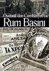 Osmanlı'dan Cumhuriyet'e Rum Basını