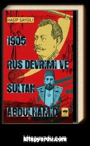 1905 Rus Devrimi ve Sultan Abdülhamid