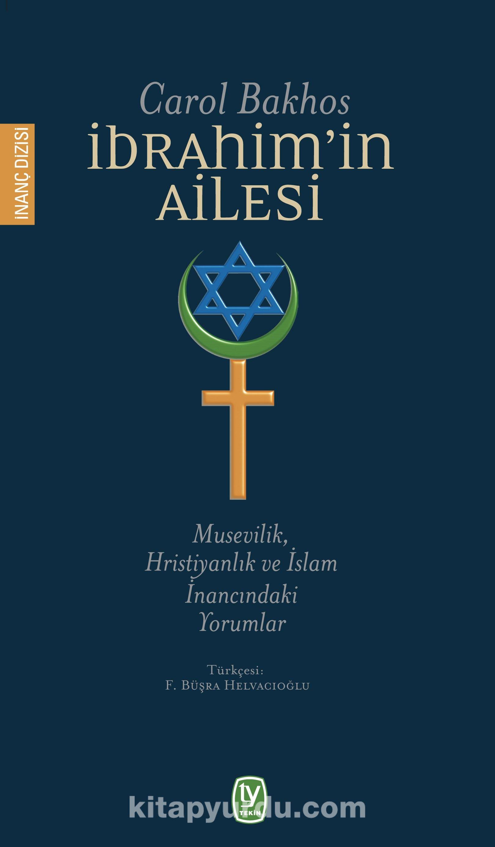 İbrahim'in Ailesi & Musevilik, Hristiyanlık ve İslam İnancındaki Yorumlar