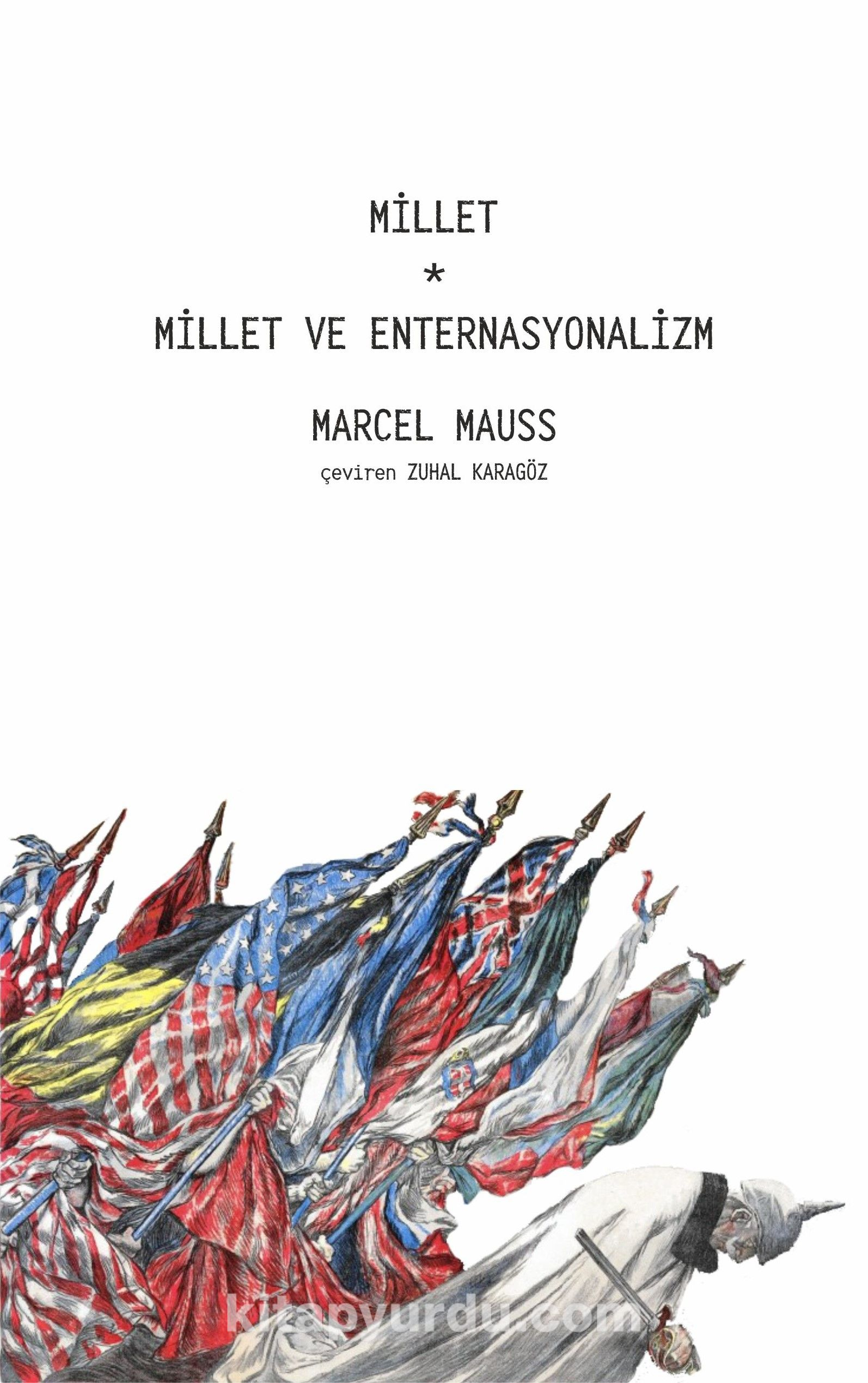 Millet, Millet ve Enternasyonalizm PDF Kitap İndir