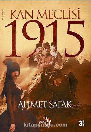 Kan Meclisi 1915 - Ahmet Şafak pdf epub