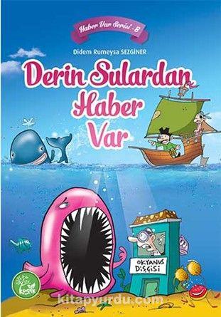 Derin Sulardan Haber Var / Haber Var Serisi 8