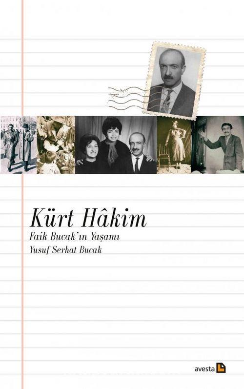 Kürt Hakim & Faik Bucak'ın Yaşamı - Yusuf Serhat Bucak | kitapyurdu.com