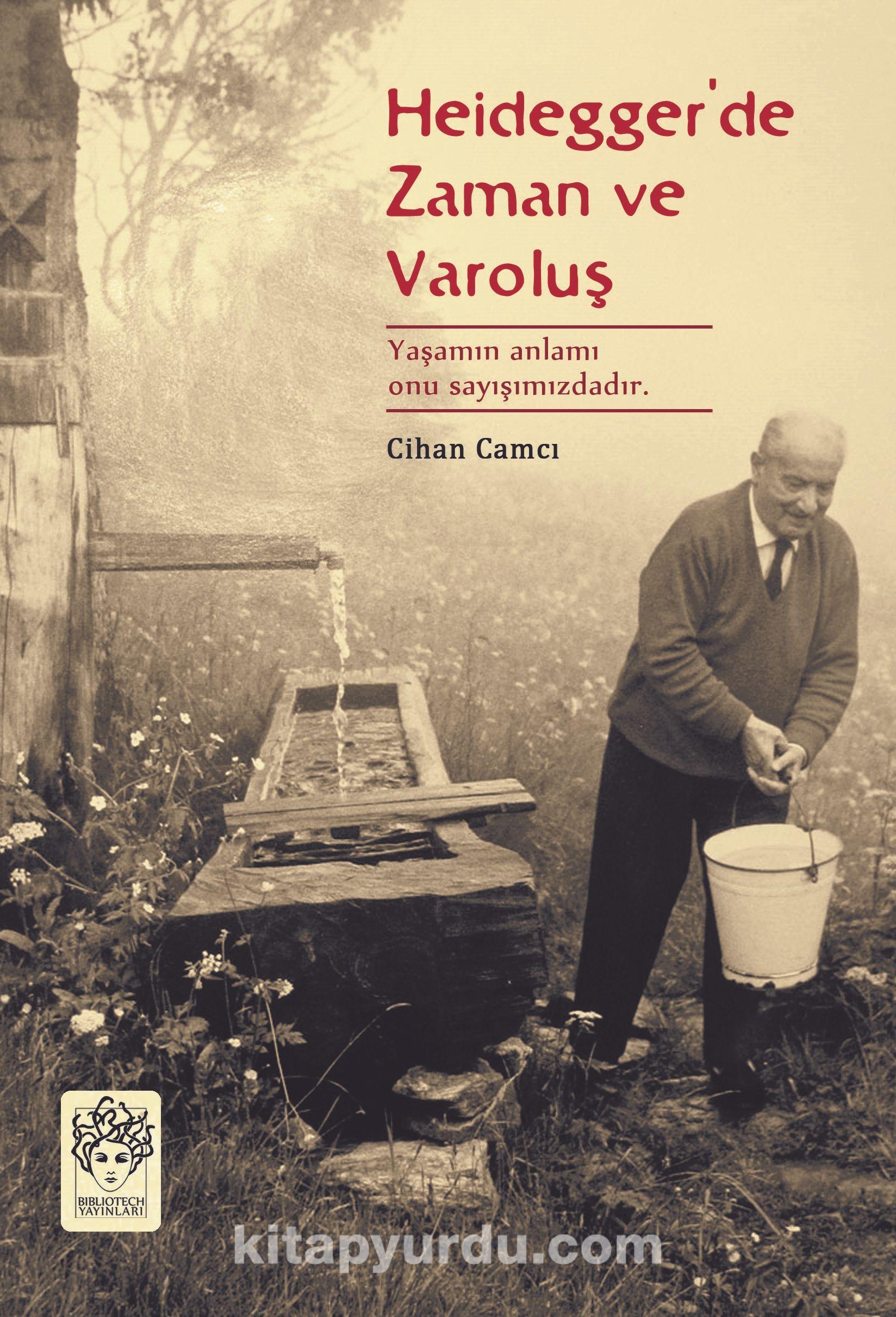 Heidegger'de Zaman ve Varoluş - Cihan Camcı pdf epub