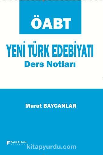 ÖABT Yeni Türk Edebiyatı Ders Notları